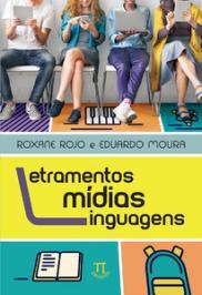 LETRAMENTOS, MIDIAS, LINGUAGENS