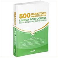 500 Questoes Comentadas De Lingua Portuguesa Para Provas E Concursos
