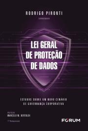 LEI GERAL DE PROTEÇÃO DE DADOS: ESTUDOS SOBRE UM NOVO CENÁRIO DE GOVERNANÇA CORPORATIVA