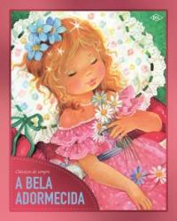 BELA ADORMECIDA, A - CLASSICOS DE SEMPRE