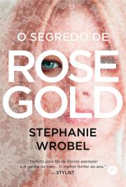 O SEGREDO DE ROSE GOLD