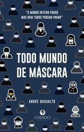 TODO MUNDO DE MÁSCARA