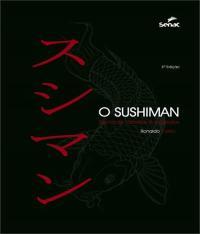 SUSHIMAN, O - TECNICAS, RECEITAS E SEGREDOS - 03 ED