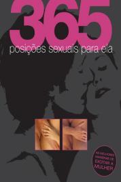 365 POSIÇÕES SEXUAIS PARA ELA