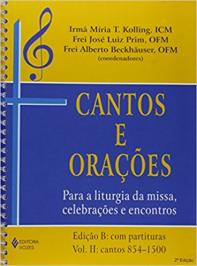 CANTOS E ORAÇÕES - EDIÇÃO B: VOLS. 1 E 2