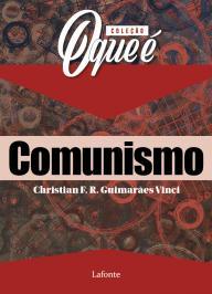 COLEÇÃO O QUE É: COMUNISMO