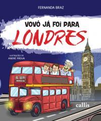 VOVÔ JÁ FOI PARA: LONDRES