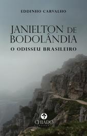 JANIELTON DE BODOLÂNDIA: O ODISSEU BRASILEIRO