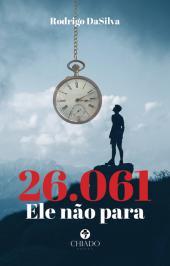 26.061, ELE NÃO PARA