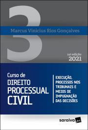 CURSO DE DIREITO PROCESSUAL CIVIL - VOLUME 3 - 14ª EDIÇÃO 2021