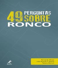49 Perguntas Sobre Ronco - Vol 04
