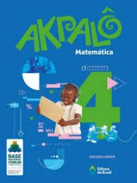 AKPALO MATEMATICA - 4 ANO - EF I - 02 ED