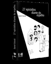 27 EPISÓDIOS DIANTE DO ESPELHO