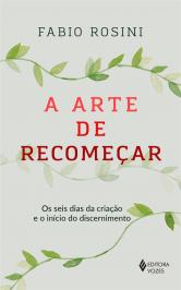 A ARTE DE RECOMEÇAR: OS SEIS DIAS DA CRIAÇÃO E O INÍCIO DO DISCERNIMENTO