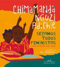 SEJAMOS TODOS FEMINISTAS (EDIÇÃO INFANTOJUVENIL ILUSTRADA)