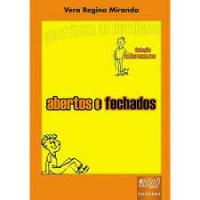 ABERTOS E FECHADOS - FORMATO 30X21CM