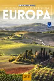 50 Destinos Dos Sonhos- Os Lugares Mais Belos Da Europa