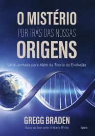 O MISTÉRIO POR TRÁS DAS NOSSAS ORIGENS: UMA JORNADA PARA ALÉM DA TEORIA DA EVOLUÇÃO
