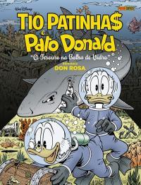 TIO PATINHAS E PATO DONALD: O TESOURO NA BOLHA DE VIDRO: BIBLIOTECA DON ROSA VOL.3