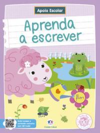 APOIO ESCOLAR - APRENDA A ESCREVER: OVELHA ROSA NA ESCOLA