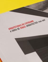 Arquitetura Do Cotidiano  - A Obra De Ribas