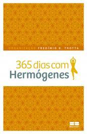 365 Dias Com Hermogenes