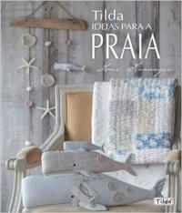 Tilda - Ideias Para A Praia