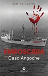 EMBOSCADA, CASO ANGOCHE