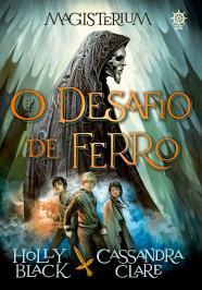 MAGISTERIUM: O DESAFIO DE FERRO (VOL. 1)