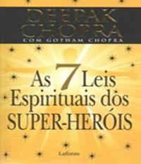 7 Leis Espirituais Dos Super-herois