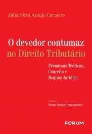 O DEVEDOR CONTUMAZ NO DIREITO TRIBUTÁRIO
