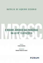 O REGIME JURÍDICO DAS PARCERIAS NA LEI N° 13.019/2014