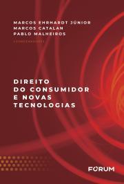 DIREITO DO CONSUMIDOR E NOVAS TECNOLOGIAS
