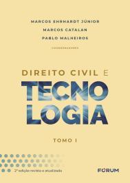 DIREITO CIVIL E TECNOLOGIA: TOMO I