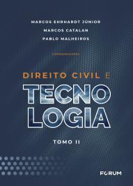 DIREITO CIVIL E TECNOLOGIA: TOMO II