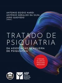 TRATADO DE PSIQUIATRIA DA ASSOCIAÇÃO BRASILEIRA DE PSIQUIATRIA