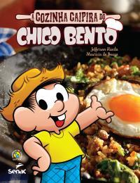 A COZINHA CAIPIRA DO CHICO BENTO