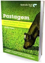 Pastagem - Selecao De Plantas Forrageiras, Implantacao E Adubacao