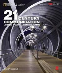 21ST CENTURY COMMUNICATION 2 - LISTENING, SPEAKING AND CRITICAL THINKING