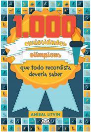 1.000 CURIOSIDADES OLÍMPICAS QUE TODO RECORDISTA DEVERIA SABER