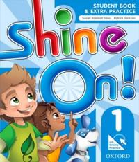 SHINE ON! 1 - STUDENT BOOK WITH ONLINE PRACTICE PACK
