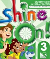 SHINE ON! 3 - STUDENT BOOK WITH ONLINE PRACTICE PACK