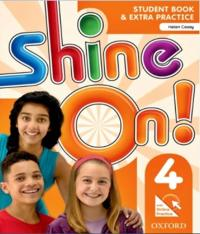 SHINE ON! 4 - STUDENT BOOK WITH ONLINE PRACTICE PACK