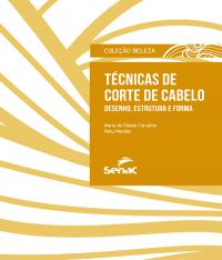 TECNICAS DE CORTE DE CABELO - DESENHO ESTRURA E FORMA