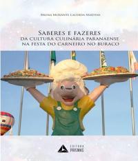 Saberes E Fazeres Da Cultura Paranaense Na Festa Do Carneiro No Buraco