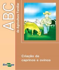 Abc Da Agricultura Familiar - Criacao De Caprinos E Ovinos