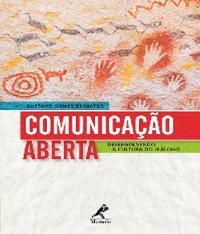 Comunicacao Aberta - Desenvolvendo A Cultura Do Dialogo