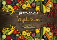 Prato Do Dia: Vegetariano