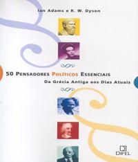 50 PENSADORES POLITICOS ESSENCIAIS