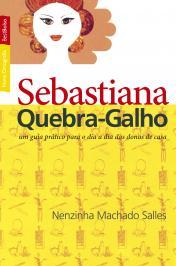 SEBASTIANA QUEBRA-GALHO (EDIÇÃO DE BOLSO)